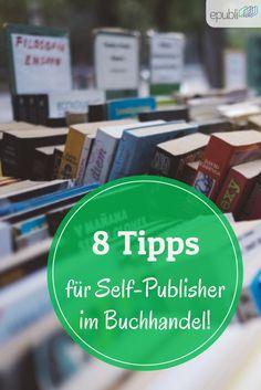 Als Autor möchtet Ihr natürlich auch Eure Bücher im Buchhandel platzieren. Einfacher gesagt als getan. Wir haben für Euch 8 Tipps gesammelt wie Ihr Eure Bücher in den Buchhandel bekommt. http://www.epubli.de/blog/self-publishing-autoren-in-buchhandlungen #buchmarketing