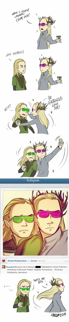 THIS IS HILARIOUS I LOVE THIS SO MUCH OMG BAHAHAHHAHAH #FABULOUS #ELVES #LEGOLAS #THRANDUIL #HOBBIT #LOTR
