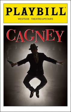 """From the mean streets of New York came Jimmy Cagney, an accomplished """"hoofer"""" and the cinema's quintessential tough guy. Broadway Plays, Broadway Theatre, Broadway Shows, Tough Guy, Opening Night, New York Street, Musicals, Movie Posters, Color"""