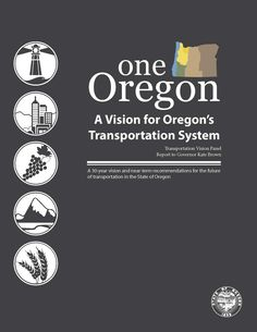One Oregon : a vision for Oregon's transportation system, by the Oregon Office of the Governor