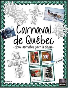 {French} Carnaval de Québec – Activités pour la classe French Teaching Resources, Teaching French, Learning Resources, Teacher Resources, Teaching Ideas, How To Speak French, Learn French, James Rizzi, Quebec Winter Carnival