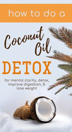 with Coconut Oil for mental clarity detox improve digestion and loose weight. Coconut Oil combats parasites fungus and bacterial infections. Coconut Oil Detox, Holistic Remedies, Natural Remedies, Bacterial Infection, Loose Weight, Health And Wellbeing, Wellness Tips, Healthy Habits, Healthy Foods
