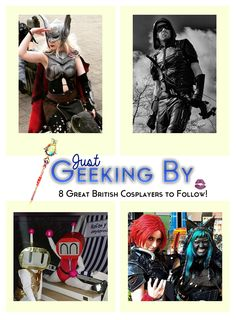 8 Great British Cosplayers To Follow - Just Geeking By. This week I've rounded up some of the incredible cosplay talent I came across at the Sci Fi Weekender convention in North Wales.