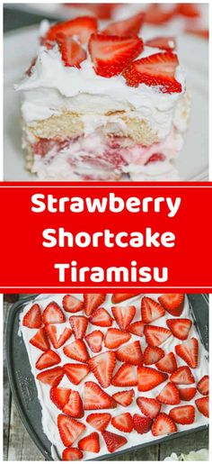 Ultimate Strawberry Shortcake Tiramisu Layered Desserts, Easy No Bake Desserts, Easy Desserts, Delicious Desserts, Tiramisu Dessert, Cheesecake Desserts, Strawberry Desserts, Strawberry Tiramisu, Strawberry Delight