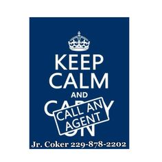 Mondays are hectic enough without adding insurance problems into the mix. Don't worry we are here to help. Keep calm and call Jr. Coker!
