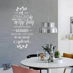 FALTREND.HU   Falmatrica   Faldekoráció   Családi idézet falmatrica Clean House, Bedroom Decor, Cleaning, Decorating, Home Decor, Art, Decor, Art Background, Decoration