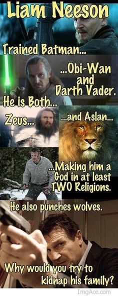 I would never mess with Liam Neeson