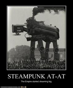 Steampunk and Star Wars, AT-AT (All Terrain Armored Transports) and AT-ST (All Terrain Scout Transport) and a few AT-TE (All Terrain Tactical Enforcer). Also two pics of Steampunk'd Star Wars Characters. Diesel Punk, Star Wars Karikatur, Imperial Walker, Arte Steampunk, Steampunk Design, Rare Historical Photos, Photo Vintage, Vintage Photos, Bizarre