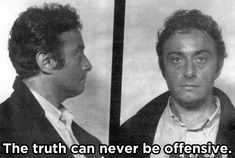 Lenny Bruce, a comedian whose obscene act paved the way for comedians' freedom of speech. / 10 Nonconformists On How They Changed The World (via BuzzFeed)