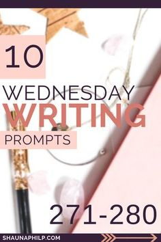 Another week of wednesday writing prompts. #writingprompts
