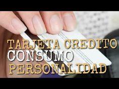 PSICOLOGIA VISUAL: Tarjetas de Crédito, Consumo y Personalidad en #Ps...