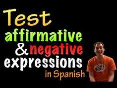 Affirmative & Negative expressions in Spanish - Test #1 (intermediate) - YouTube