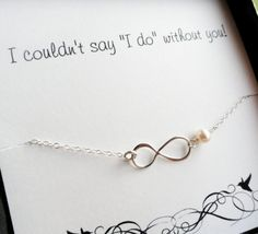 I couldn't say I do without you infinity bracelet