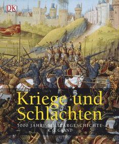 gebrauchtes Buch – Grant, R G – Kriege und Schlachten - 5000 Jahre Militärgeschichte