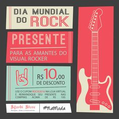 O dia é do Rock mas o presente é seu!