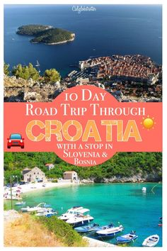 What to do, where to stay and where to eat during your 10 Day road trip through Croatia, Slovenia and Bosnia-Herzegovina - California Globetrotter. Travel in Europe.