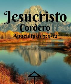 Jesuscristo: Cordero Apocalipsis 7:9-12