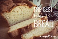The Best Gluten Free Bread