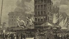 Fire at Barnum's American Museum, NYC, 1865.