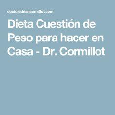 Dieta Cuestión de Peso para hacer en Casa - Dr. Cormillot