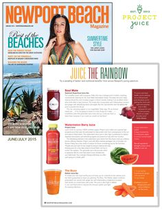 Newport Beach Magazine features our Watermelon Berry blend in its Juice the Rainbow story. Click through to find a location near you.
