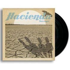 "Hacienda - Savage / Good Thing - Vinyl 7"" Black"