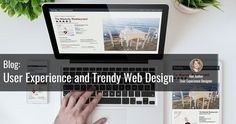 User Experience and Trendy Web Design
