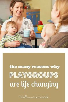 The many reasons why playgroups are life changing