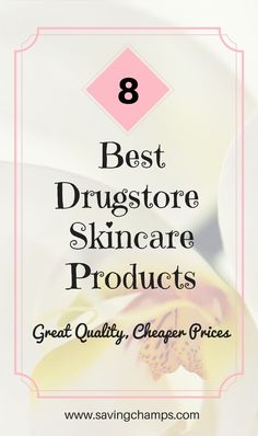 Here are 8 best drugstore skin care products I've used and would like to recommend to others. Learn how to save money on skin care, save money on beauty products, live a frugal life.