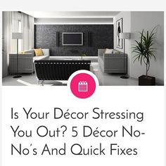 Check out our latest blog to learn how your DECOR CHOICES could be stressing you out! http://theinspireblog.com/2016/01/is-your-decor-stressing-you-out-5-decor-no-nos-and-quick-fixes/