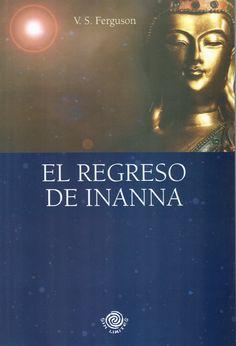 El Regreso de Inanna. | Inanna Returns. - V.S. Ferguson.