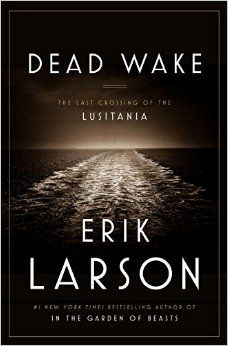 10 nonfiction books that will define the conversation in 2015. Received an ARC of Dead Wake and so far I love it!