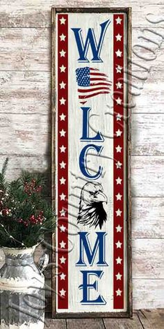 Welcome Porch Patriotic Sign design Bald eagle Digital Wooden Welcome Signs, Porch Welcome Sign, Wooden Signs, Painted Signs, Patriotic Decorations, Patriotic Crafts, Americana Crafts, Fourth Of July Crafts For Kids, Front Porch Signs