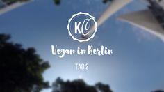 Vegan in Berlin Day 2 Follow me around #vegan #traveldiary Video - Kathie's Cloud