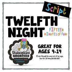 Twelfth Night - Script for Elementary and Middle School Drama Class, School Grades, Twelfth Night, Plot Twist, Upper Elementary, Twists, Shakespeare, Famous Quotes, Bobs