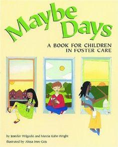 Maybe Days: A Book for Children in Foster Care: Jennifer Wilgocki, Marcia Kahn Wright: 9781557988027: Amazon.com: Books