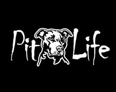 Pit Bull Decal Pit Life Decal Dog Rescue Dog Decal by BernieDecals