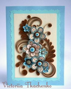 Quilling Card - Love quilling card - Birthday quilling card - With stylized flowers in blue and brown colors