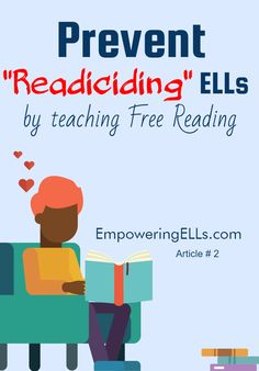 "Empowering ELLs|Prevent  ""Readiciding"" ELLs by teaching Free Reading