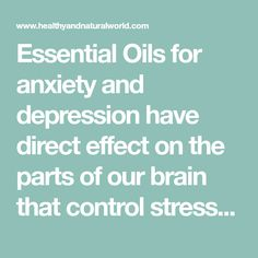 Essential Oils for anxiety and depression have direct effect on the parts of our brain that control stress, anxiety, fear, and depression. Get more information in this post. Essential Oils For Anxiety, Essential Oil Uses, Doterra Essential Oils, Young Living Essential Oils, How To Calm Anxiety, How To Treat Anxiety, Stress And Anxiety, Best Medication For Depression, Fighting Depression