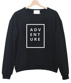 Adventure Sweatshirt – newgraphictees