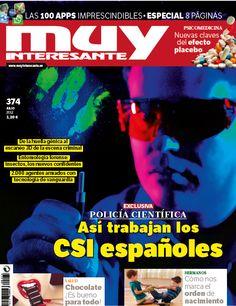 Portada del número 374, de julio de 2012, de Muy Interesante, con la Policía Científica como tema de portada.
