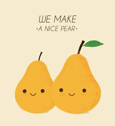 We make a nice pear Art Print punny Cute Puns, Funny Puns, Corny Jokes, Hilarious, Free Font Design, My Sun And Stars, Food Humor, Food Jokes, Jokes Kids