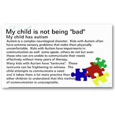 Autism Awareness Business Card Template....perfect to hand out when your kiddo is having a public meltdown or when strangers make insensitive comments.