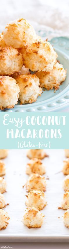 These easy homemade Coconut Macaroons are so simple to make and taste delicious! This Coconut Macaroon recipe has only 7 ingredients, making it the easiest gluten-free dessert! Plus, a step-by-step video below!