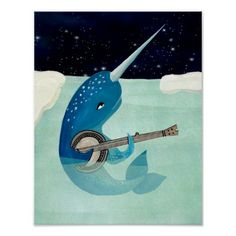 Narwhal's Aquarelle - Narwhal poster with a quirky illustration of a happy little narwhal playing the banjo under the starry night sky. Diy Y Manualidades, Poster Prints, Art Prints, Custom Posters, Graphic Art, Graphic Tees, Graphic Design, Illustration Art, Animal Illustrations