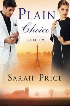 Plain Choice (The Plain Fame Series) by Sarah Price http://www.amazon.com/dp/1503933210/ref=cm_sw_r_pi_dp_9Fefxb0VMTPAH