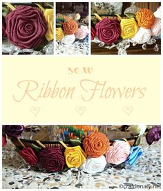 Tutorials: Vintage Ribbon Roses [can use glue instead of sewing], & Other Flowers