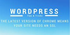 The latest version of Chrome means your site needs and SSL. https://rocketwp.co.uk/latest-version-chrome-great-news-ssl-providers/?utm_campaign=coschedule&utm_source=pinterest&utm_medium=Adam&utm_content=Latest%20version%20of%20Chrome%20is%20great%20news%20for%20SSL%20Providers #wordpress