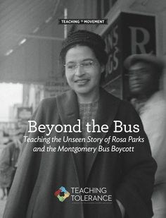 Beyond the Bus: Teaching the Unseen Story of Rosa Parks and the Montgomery Bus Boycott | Teaching Tolerance